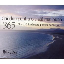 365 Ganduri pentru o viata mai buna, editura All