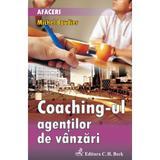 Coaching-ul agentilor de vanzari - Michel Baudier, editura C.h. Beck
