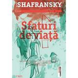 Sfaturi de viata - Renee Shafransky, editura Trei