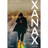 Xanax - Liviu Iancu, editura Trei