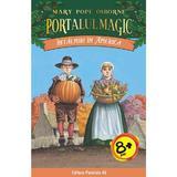 Portalul magic 23: Intalniri in America - Mary Pope Osborne, editura Paralela 45