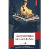 Sub soarele lui Satan - Georges Bernanos, editura Polirom