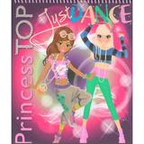 Princess Top - Just dance, editura Girasol