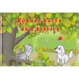 Kokusz kutya es a kiscica (Pufisor si Nucuta: Prietenii conteaza), editura Romania Libera