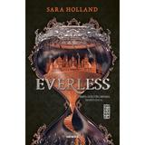 Everless - Sara Holland, editura Nemira
