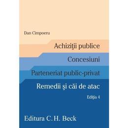 Achizitii publice. concesiuni. rem. ed.4