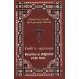 Omilii la rugaciunea Doamne si Stapanul vietii mele... - Sfantul Inochentie, Arhiepiscopul Odessei, editura Egumenita