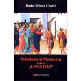 Staniloaie si Pacurariu contra 'uniatiei' - Radu Miron Costin, editura Galaxia Gutenberg
