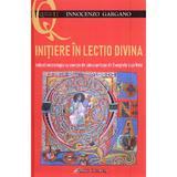 Initiere in lectio divina - Innocenzo Gargano, editura Galaxia Gutenberg