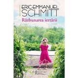 Razbunarea iertarii - Eric-Emmanuel Schmitt, editura Humanitas