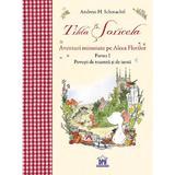 Tilda soricela. aventuri minunate pe aleea florilor partea i: toamna si iarna - andreas h. schmachtl