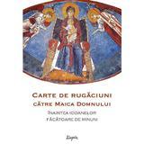 Carte de rugaciuni catre Maica Domnului inaintea icoanelor facatoare de minuni, editura Sophia