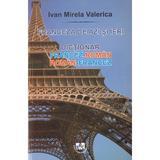 Franceza de azi si ieri: dictionar francez-roman, roman-francez - Ivan Mirela Valerica, editura Universitaria Craiova