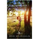 O iubire neasteptata - heidi mclaughlin