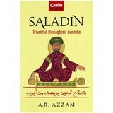 Saladin. triumful rena?terii sunnite - abdul rahman azzam