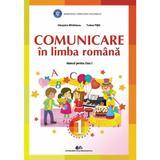 Comunicare in Limba romana - Clasa 1 - Manual - Cleopatra Mihailescu, Tudora Pitila, editura Didactica Si Pedagogica