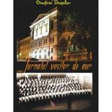 Jurnalul vocilor de aur - Onufrie Vinteler, editura Ecou Transilvan