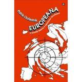 Europeana, o scurta istorie a secolului douazeci - Patrick Ouredniuk, editura Vremea