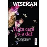 Viata care i s-a dat - Ellen Marie Wiseman, editura Trei