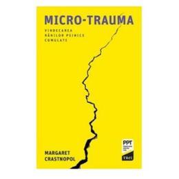 Micro-trauma - margaret crastmopol