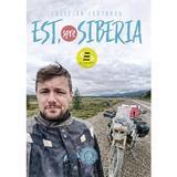 Est, spre Siberia - Cristian Scutariu, editura Scoala Ardeleana