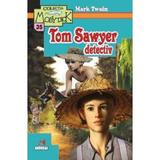 Tom Sawyer detectiv - Mark Twain, editura Andreas