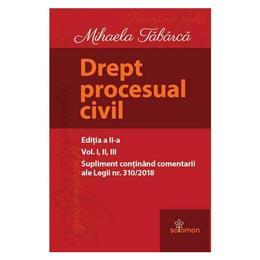 Drept procesual civil. Ed.2 - Mihaela Tabarca, editura Solomon