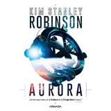 Aurora - Kim Stanley Robinson editura Nemira