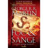 Foc si sange - George R.R. Martin