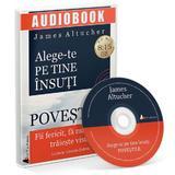 Audiobook. Alege-te pe tine insuti. Povestile - James Altucher, editura Act Si Politon