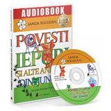 CD Povesti cu iepuri si alte animale din jungla - Sanda Socoliuc, editura Act Si Politon