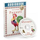 CD Povesti - Ion Creanga, editura Act Si Politon