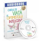 Audiobook: Ghidul de viata al optimistului inteligent - Jurriaan Kamp, editura Act Si Politon