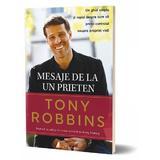 Mesaje de la un prieten - Tony Robbins, editura Act Si Politon