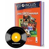Disc Romania + CD (64 de piese de referinta. Povestitor: Mircea Vintila) - Traian Doru Marinescu, editura Act Si Politon