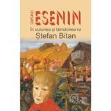 Serghei Esenin in viziunea si talmacirea lui Stefan Bitan - Stefan Bitan, editura Scoala Ardeleana