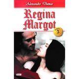 Regina Margot Vol. 2 - Alexandre Dumas, editura Dexon