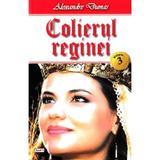 Colierul reginei vol.3 - Alexandre Dumas, editura Dexon