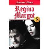 Regina Margot vol.3 - Alexandre Dumas, editura Dexon