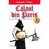 Calaul din Paris vol.4 - Alexandre Dumas, editura Dexon