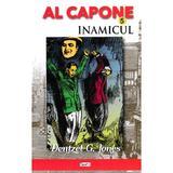 Al Capone vol.5: Inamicul - Dentzel G. Jones, editura Dexon