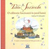 Tilda Soricela. O calatorie fascinanta in jurul lumii - Andreas H. Schmachtl, editura Didactica Publishing House