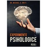 Experimente psihologice - Michael A. Britt, editura Meteor Press