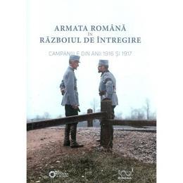 armata-romana-in-razboiul-de-intregire-campaniile-din-anii-1916-si-1917-adrian-diaconu-alin-spanu-editura-cetatea-de-scaun-1.jpg