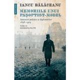 Memoriile unui pasoptist-model - Iancu Balaceanu, editura Humanitas