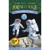 Portalul magic 8: Calatorie pe luna - Mary Pope Osborne, editura Paralela 45