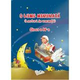 O lume minunata (lecturi de vacanta) - Clasa 4, editura Ars Libri