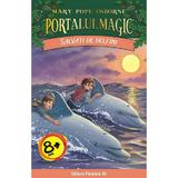 Portalul magic 9: Salvati de delfini - Mary Pope Osborne, editura Paralela 45