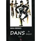 Dans In Lanturi - Hans Bergel, editura Ecou