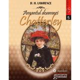 Amantul doamnei Chatterley - D.H. Lawrence, editura Gramar